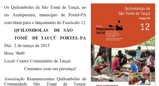 Convite - Lançamento Fascículo 12 - Quilombolas de São Tomé de Tauçú - Portel-PA