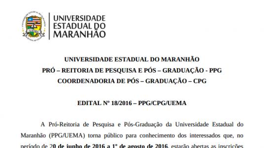 Aviso de Edital Nº18/2016– PPG/UEMA  PROGRAMA DE PÓS-GRADUAÇÃO EM CARTOGRAFIA SOCIAL E POLÍTICA DA AMAZÔNIA (PPGCSPA)