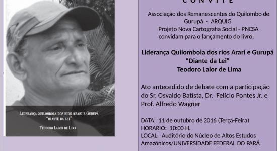 Associação dos Remanescentes do Quilombo de Gurupá e PNCSA convidam para o lançamento de livro